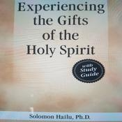 Experiancing the Gifts of the Holy Spirit  Audiobook, by Author Info Added Soon