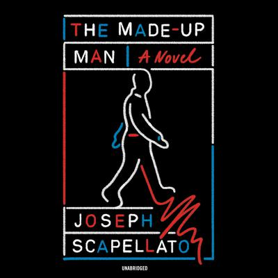 The Made-Up Man Audiobook, by Joseph Scapellato