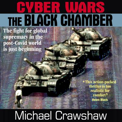 Cyber Wars - The Black Chamber Audiobook, by Michael Crawshaw