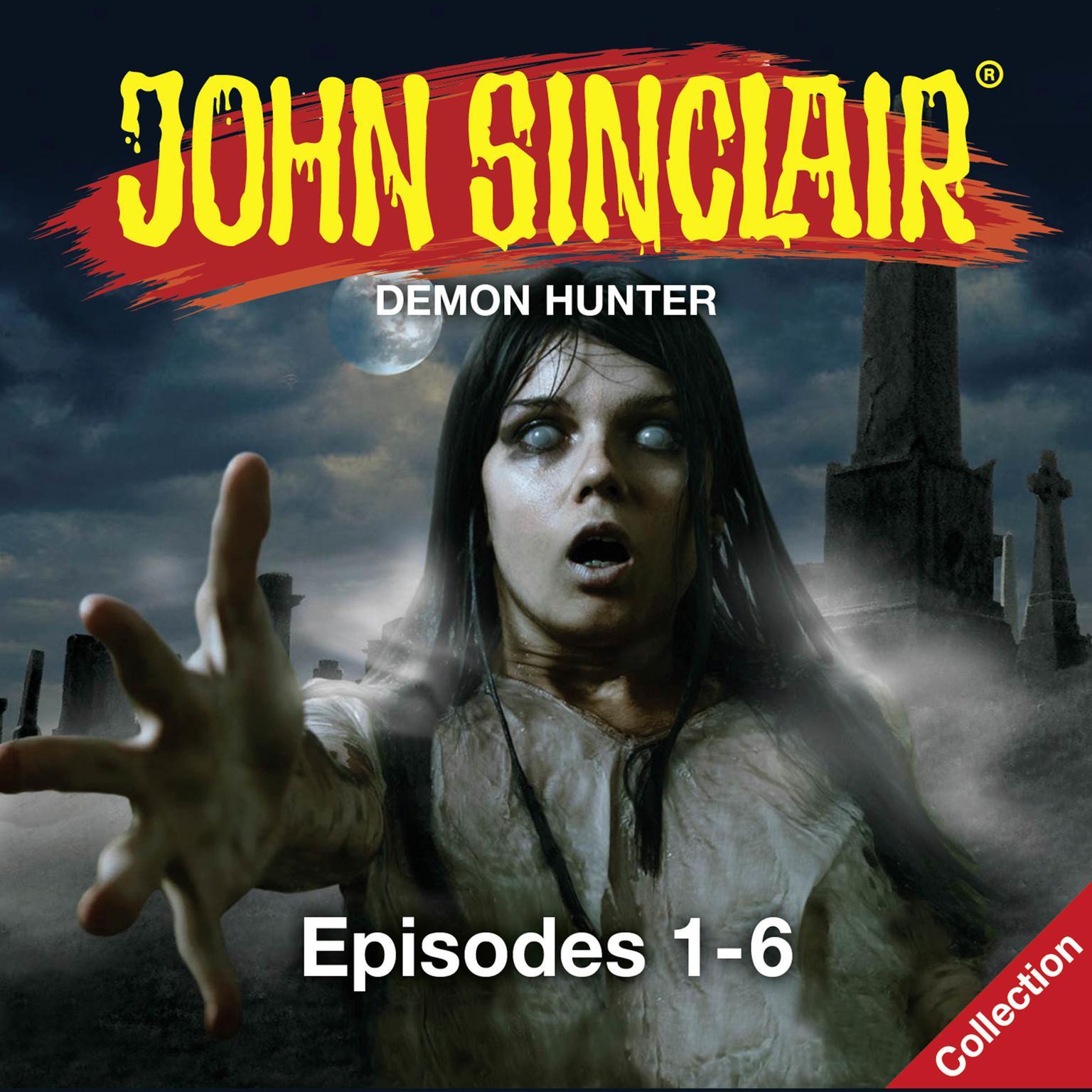 Printable John Sinclair, Episodes 1–6: Demon Hunter Audiobook Cover Art