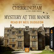 Mystery at the Manor: Cherringham, Episode 2 Audiobook, by Matthew Costello|