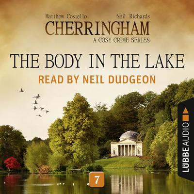 The Body in the Lake: Cherringham, Episode 7 Audiobook, by Matthew Costello
