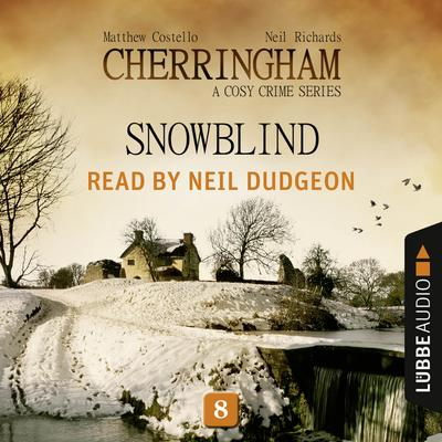 Snowblind: Cherringham, Episode 8 Audiobook, by Matthew Costello