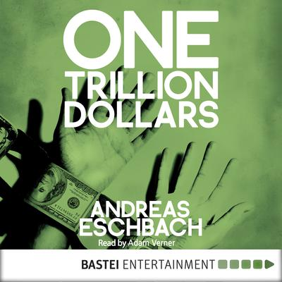 One Trillion Dollars Audiobook, by Andreas Eschbach