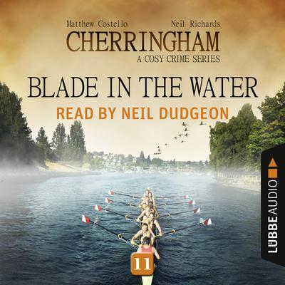 Blade in the Water: Cherringham, Episode 11 Audiobook, by Matthew Costello