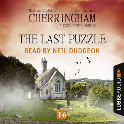 The Last Puzzle: Cherringham, Episode 16 Audiobook, by Matthew Costello