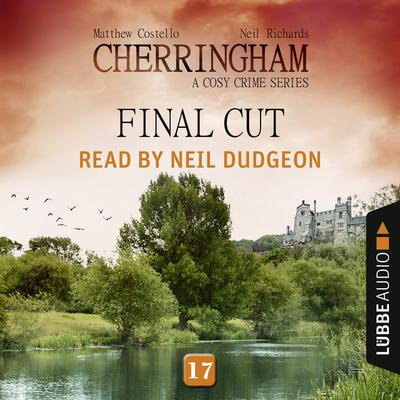 Final Cut: Cherringham, Episode 17 Audiobook, by Matthew Costello