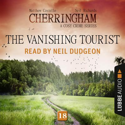 The Vanishing Tourist: Cherringham, Episode 18 Audiobook, by Matthew Costello