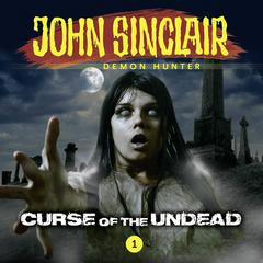 John Sinclair, Episode 1: Curse of the Undead Audiobook, by Gabriel Conroy
