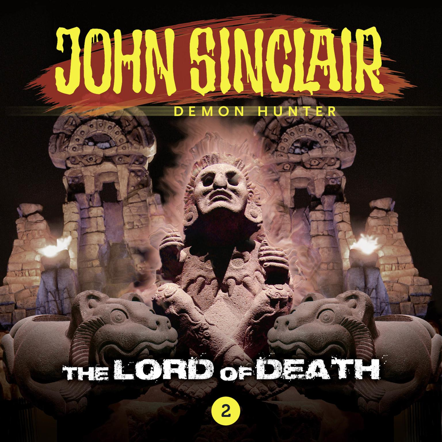 John Sinclair, Episode 2: The Lord of Death Audiobook, by Gabriel Conroy