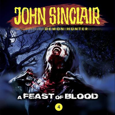 John Sinclair, Episode 4: A Feast of Blood Audiobook, by Gabriel Conroy