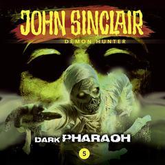 John Sinclair, Episode 5: Dark Pharaoh Audiobook, by Gabriel Conroy