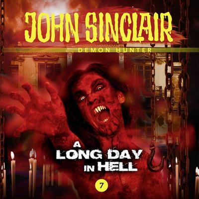 John Sinclair, Episode 7: A Long Day in Hell Audiobook, by Gabriel Conroy
