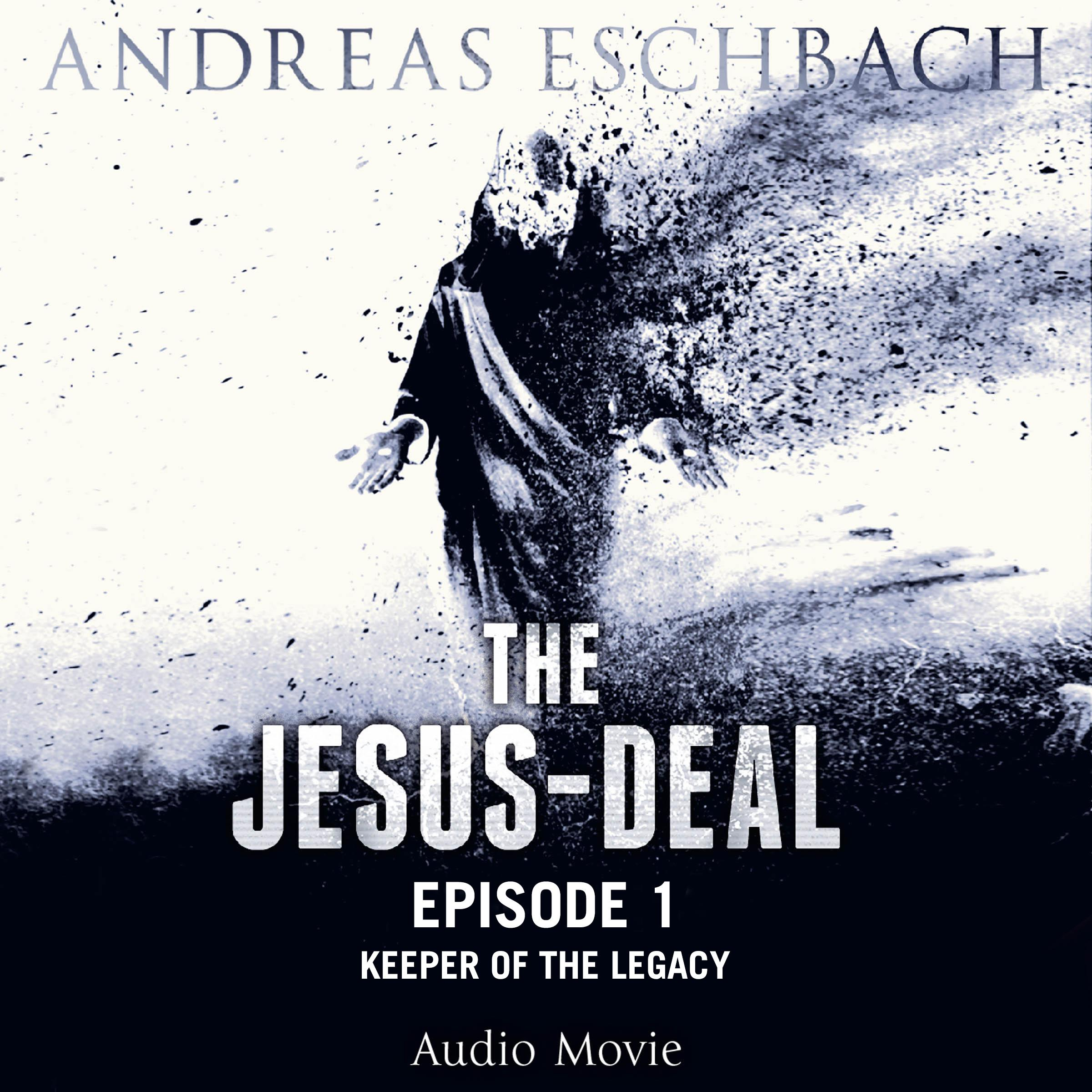 Printable The Jesus-Deal, Episode 1: Keeper of the Legacy Audiobook Cover Art