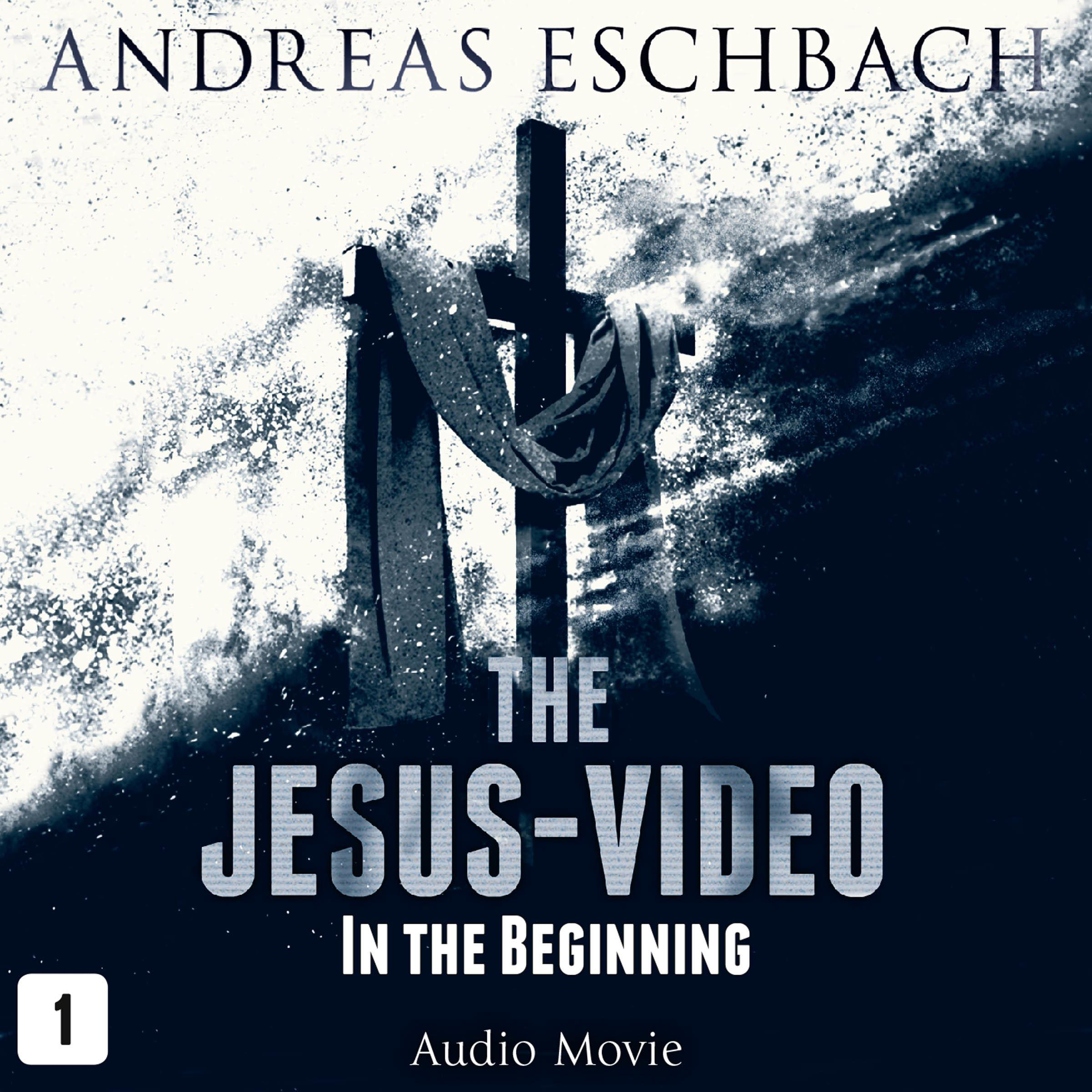 Printable The Jesus-Video, Episode 1: In the Beginning Audiobook Cover Art