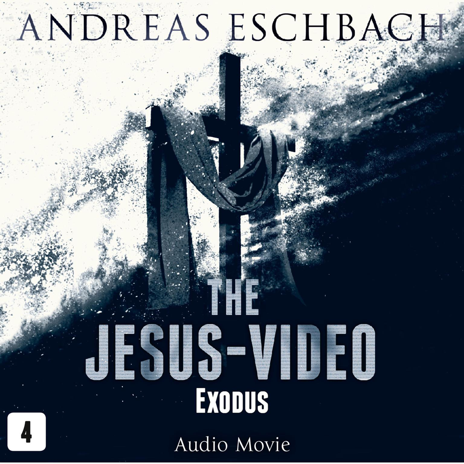 Printable The Jesus-Video, Episode 4: Exodus Audiobook Cover Art