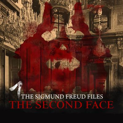 The Sigmund Freud Files, Episode 1: The Second Face Audiobook, by Heiko Martens