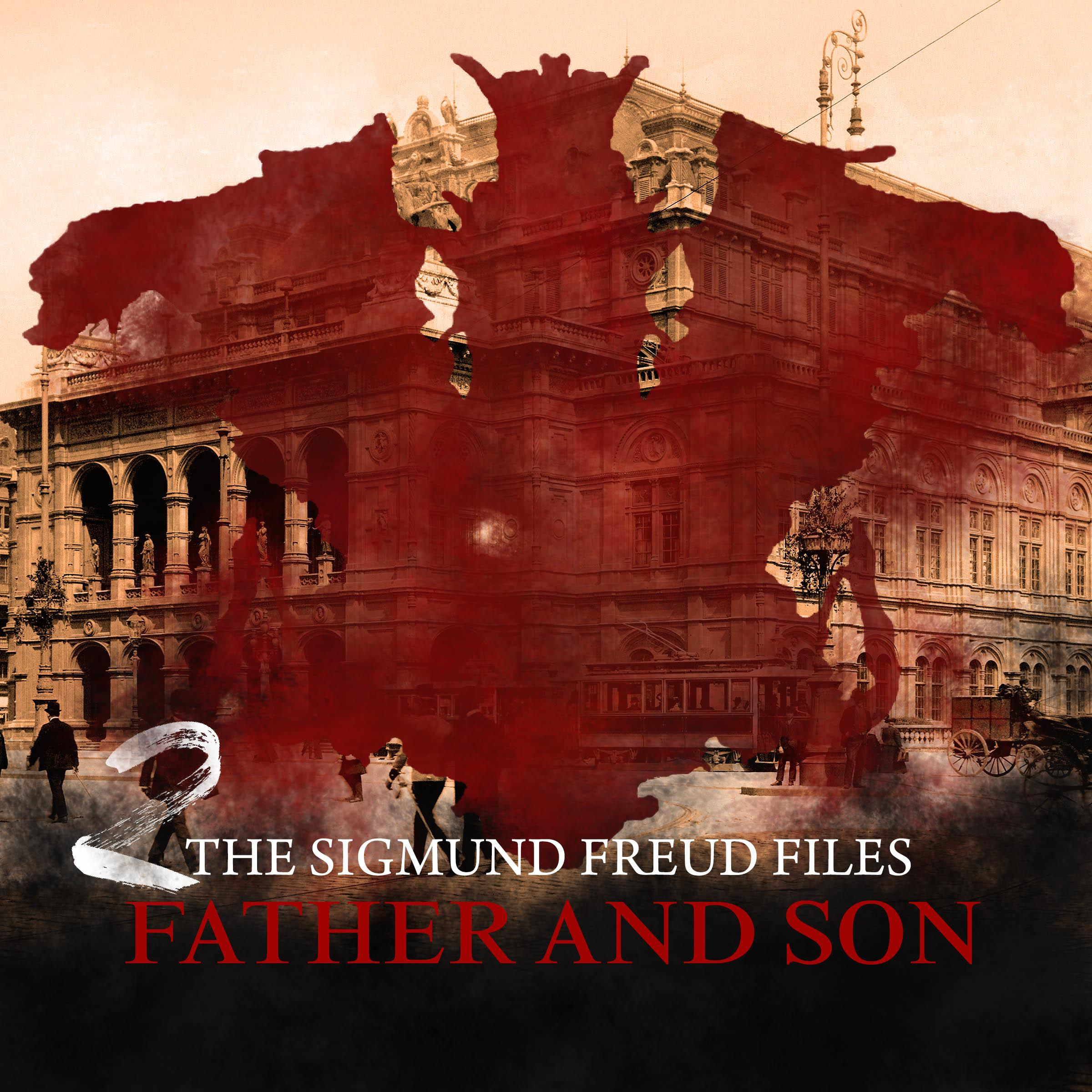 Printable The Sigmund Freud Files, Episode 2: Father and Son Audiobook Cover Art