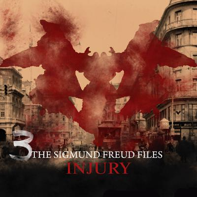 The Sigmund Freud Files, Episode 3: Injury Audiobook, by Heiko Martens