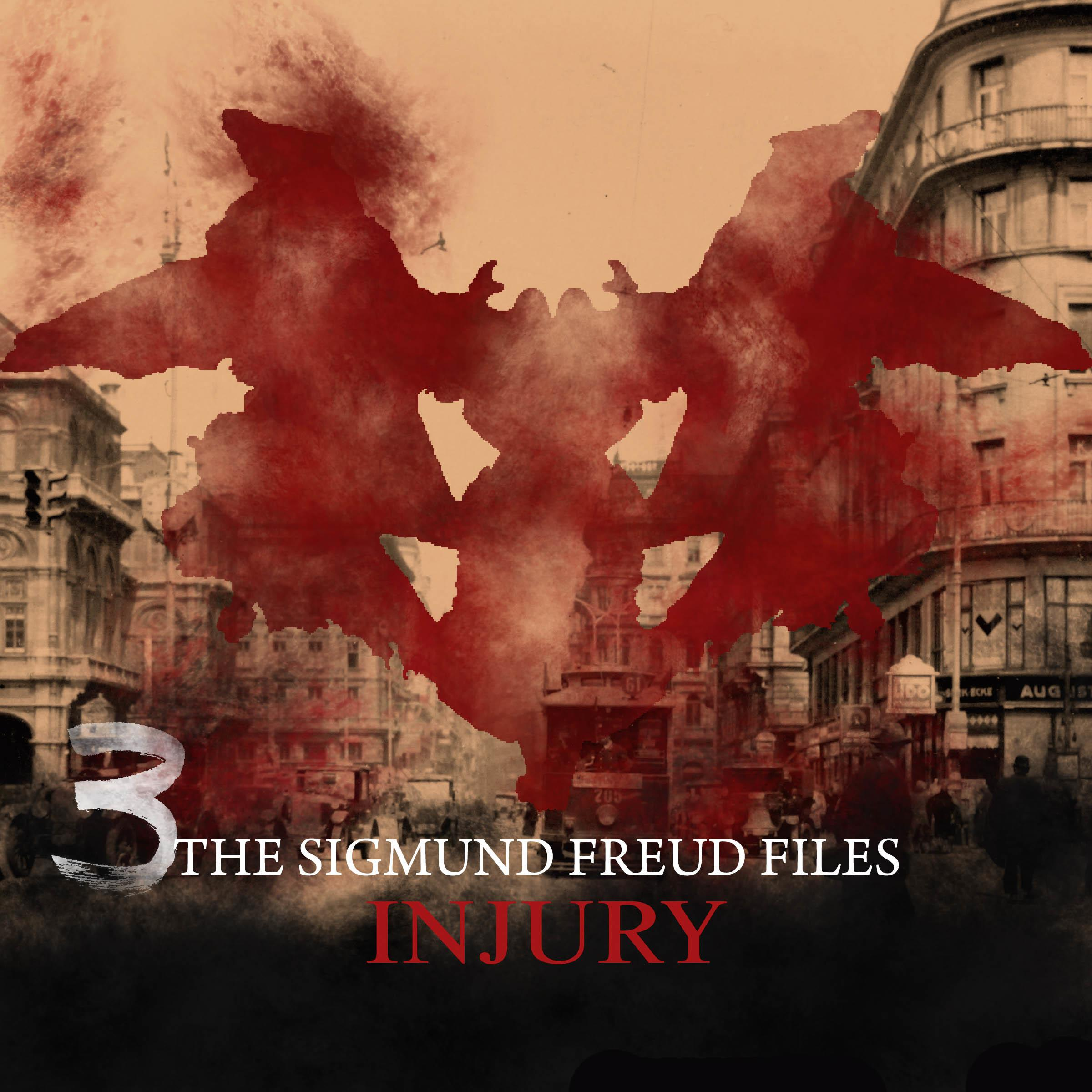 Printable The Sigmund Freud Files, Episode 3: Injury Audiobook Cover Art