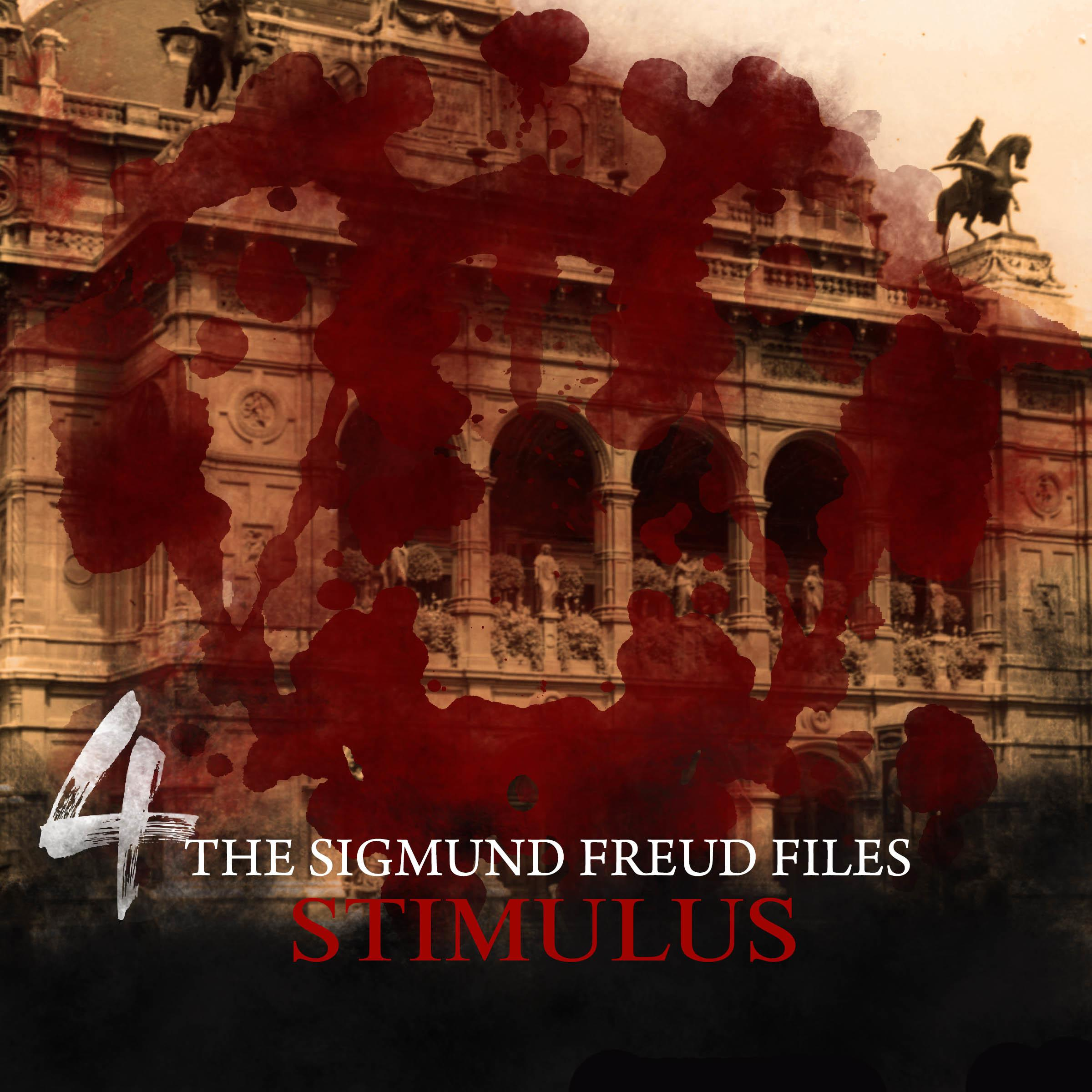 Printable The Sigmund Freud Files, Episode 4: Stimulus Audiobook Cover Art
