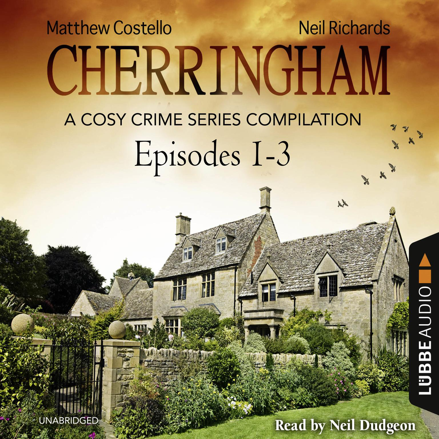 Printable Cherringham, Episodes 1–3: A Cosy Crime Series Compilation Audiobook Cover Art