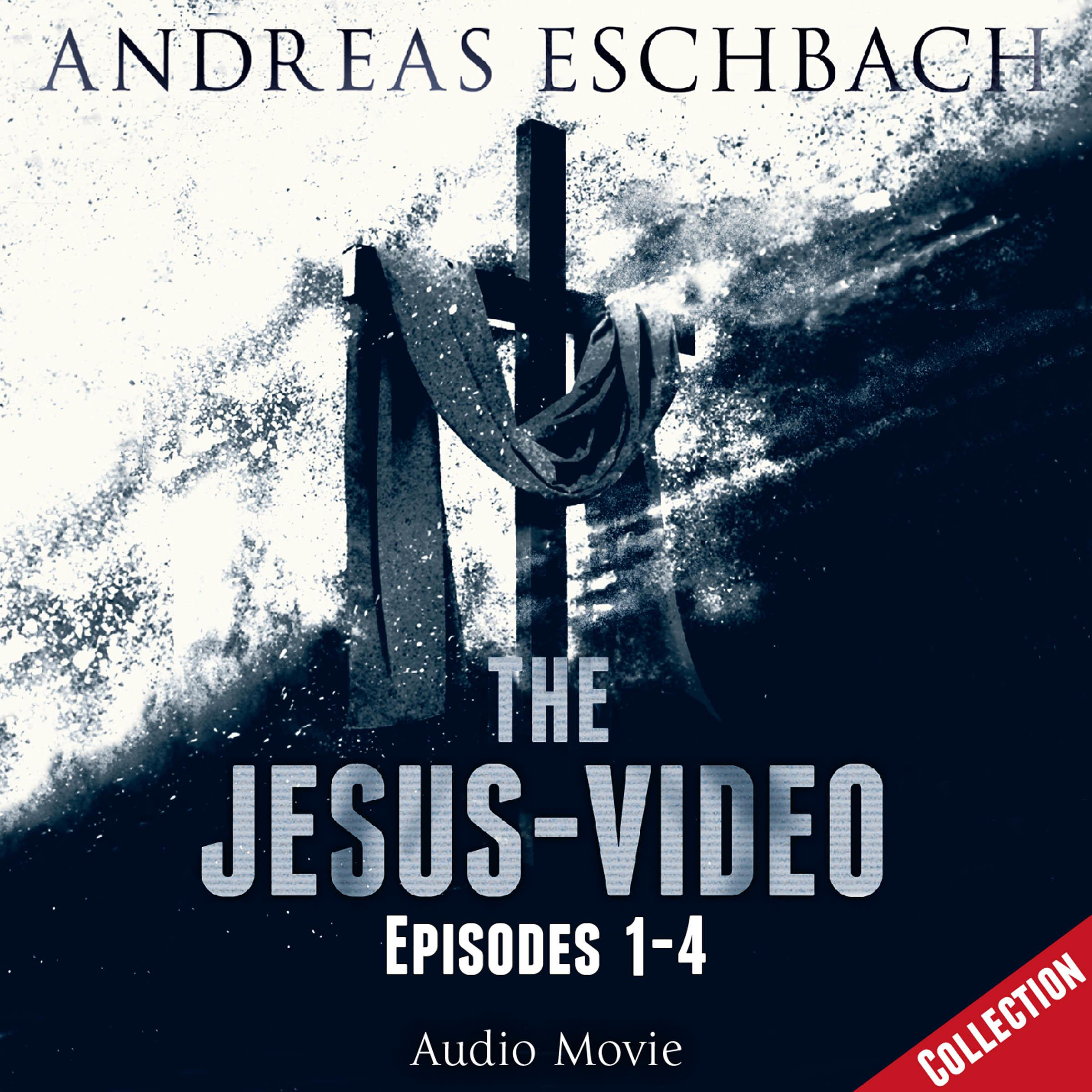 Printable The Jesus-Video Collection: Episodes 1–4 Audiobook Cover Art