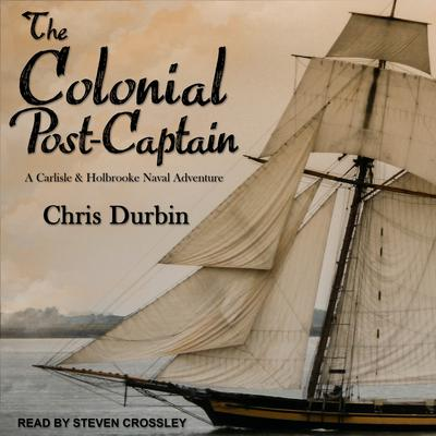 The Colonial Post-Captain Audiobook, by Chris Durbin