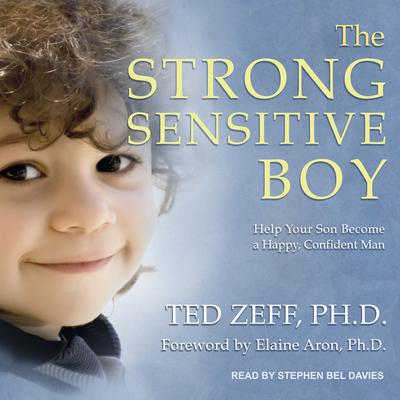 The Strong Sensitive Boy Audiobook, by Ted Zeff