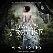 Dawns Promise Audiobook, by A. W. Exley