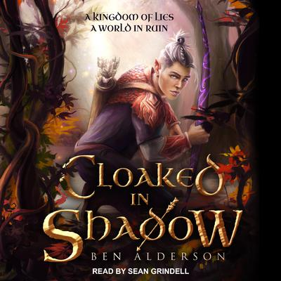 Cloaked in Shadow Audiobook, by Ben Alderson