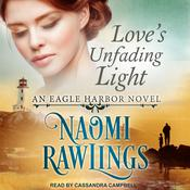 Loves Unfading Light Audiobook, by Author Info Added Soon