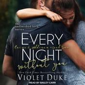 Every Night Without You: Caine & Addison, Book Two Audiobook, by Violet Duke