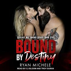 Bound by Destiny Audiobook, by Ryan Michele