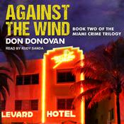 Against The Wind Audiobook, by Author Info Added Soon