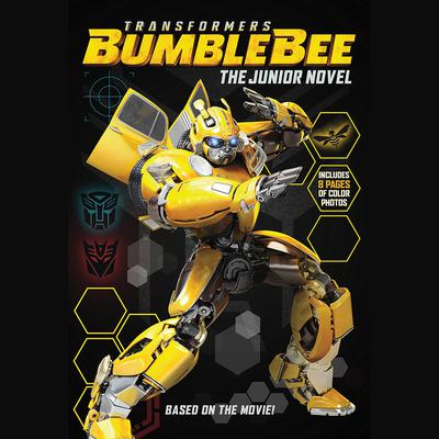 Transformers Bumblebee: The Junior Novel Audiobook, by Hasbro
