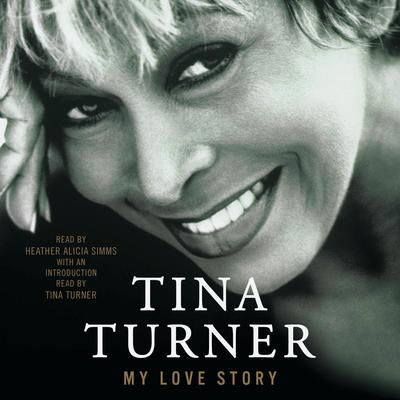 My Love Story: A Memoir Audiobook, by Tina Turner
