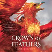 Crown of Feathers Audiobook, by Nicki Pau Preto