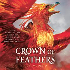 Crown of Feathers Audiobook, by Nicki Pau Preto