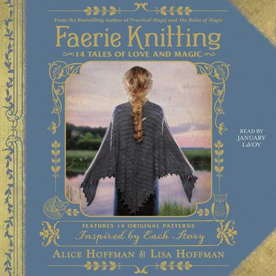 Faerie Knitting: 14 Tales of Love and Magic Audiobook, by