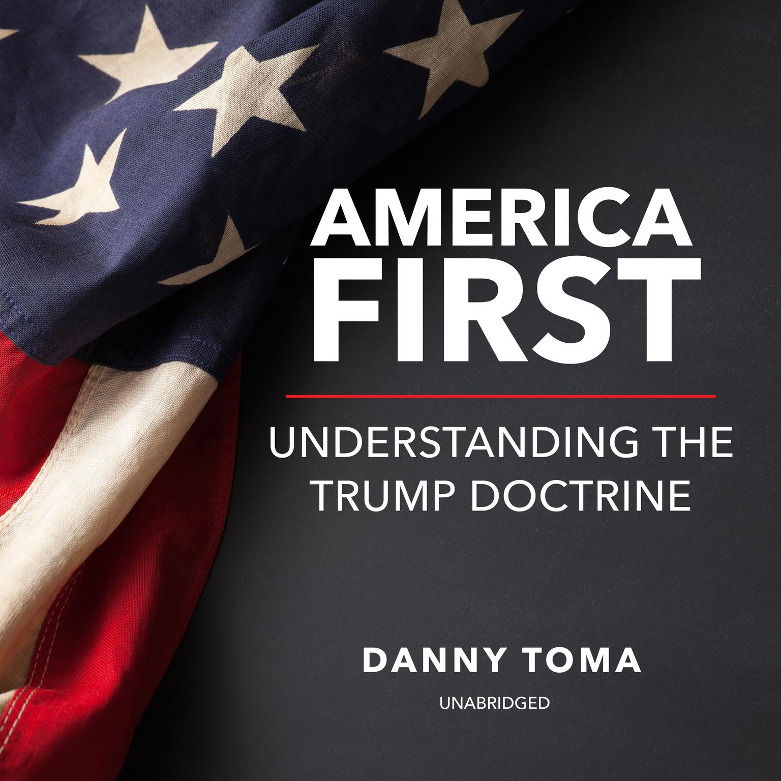 Printable America First: Understanding the Trump Doctrine Audiobook Cover Art