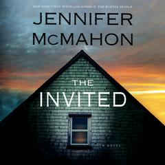 The Invited: A Novel Audiobook, by Jennifer McMahon