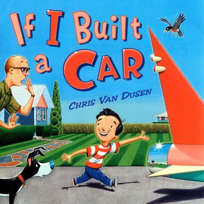 If I Built a Car Audiobook, by Chris Van Dusen
