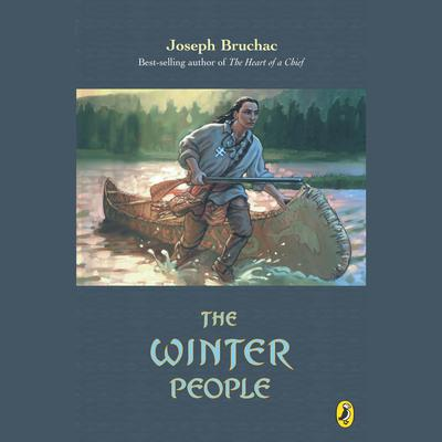 The Winter People Audiobook, by Joseph Bruchac