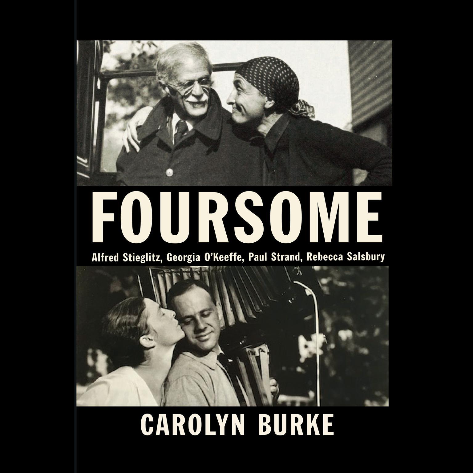 Printable Foursome: Alfred Stieglitz, Georgia O'Keeffe, Paul Strand, Rebecca Salsbury Audiobook Cover Art