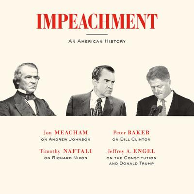 Impeachment: An American History Audiobook, by Timothy Naftali