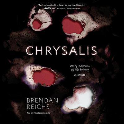 Chrysalis Audiobook, by Brendan Reichs