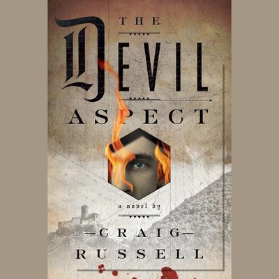 The Devil Aspect: A Novel Audiobook, by Christopher Galt
