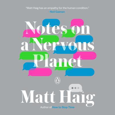 Notes on a Nervous Planet Audiobook, by Matt Haig