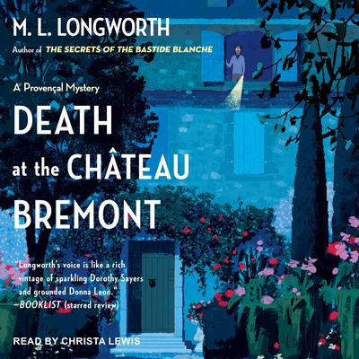 Death at the Chateau Bremont Audiobook, by M. L. Longworth